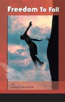 Freedom to Fall, rock climbing, Carol Hampson, grief, loss